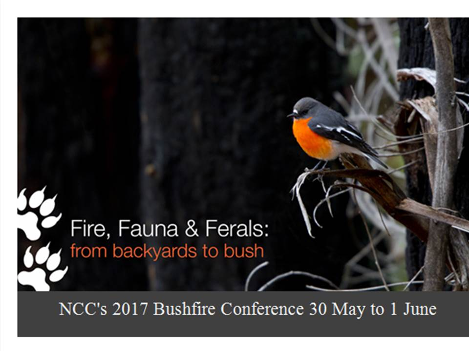 Registrations open for the NCC Bushfire Conference, 30th May to 1st June